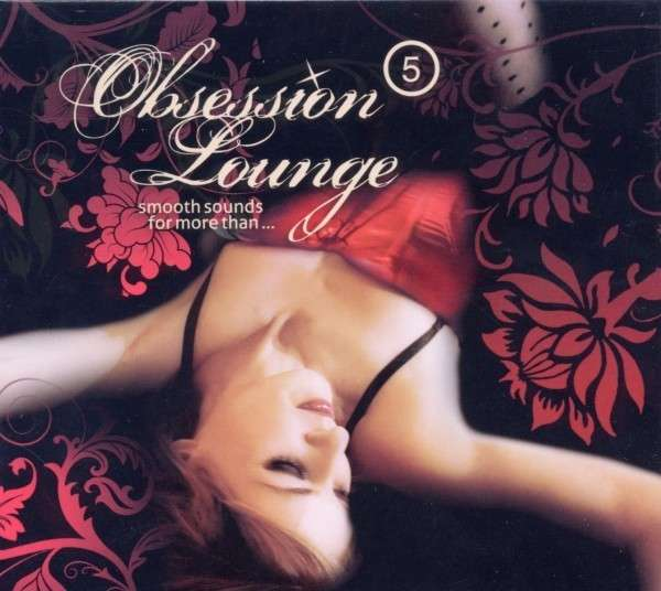 "CD Compilation ""Obsession Lounge 5"" by DJ Jondal"