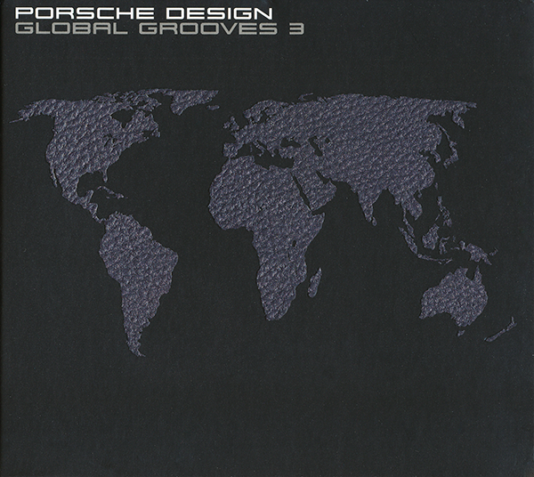 CD cover of the DJ Jondal compilation Global Grooves 3 for PORSCHE DESIGN.
